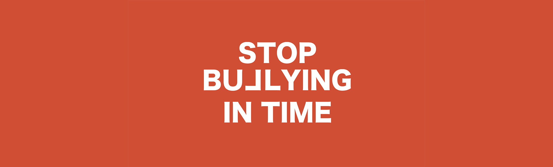 Stop bullying in time